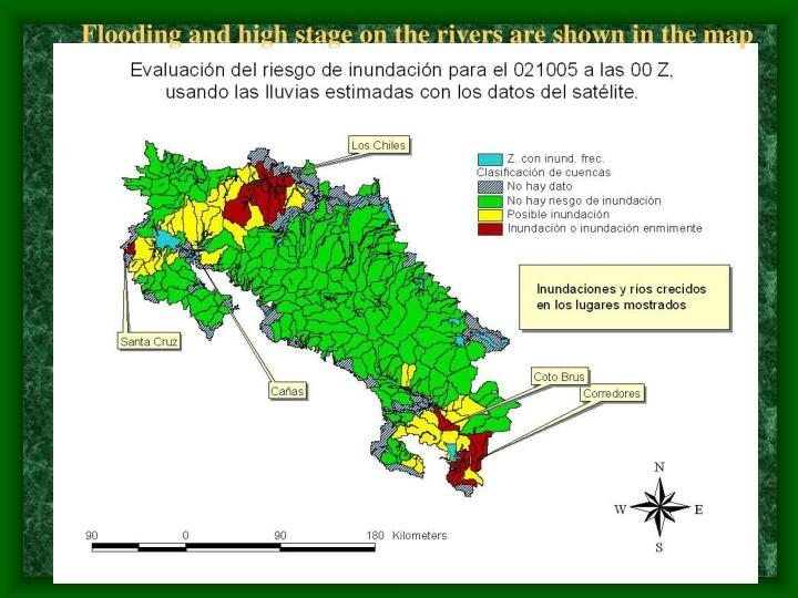 Flooding and high stage on the rivers are shown in the map