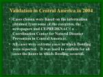 validation in central america in 2004