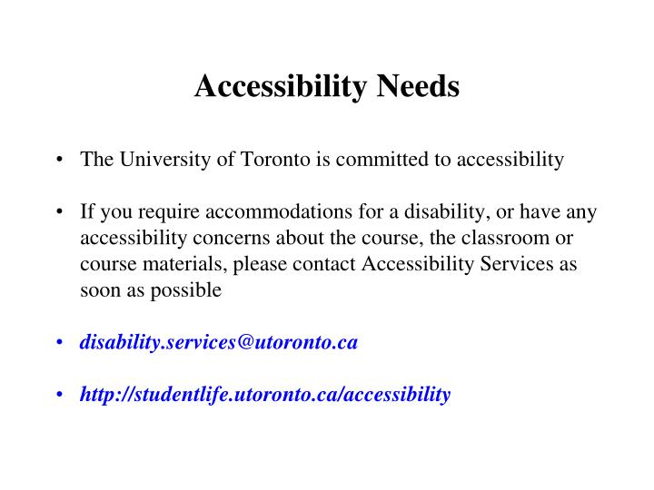 Accessibility Needs