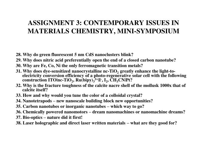 ASSIGNMENT 3: CONTEMPORARY ISSUES IN MATERIALS CHEMISTRY, MINI-SYMPOSIUM