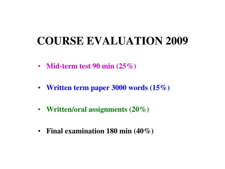 COURSE EVALUATION 2009