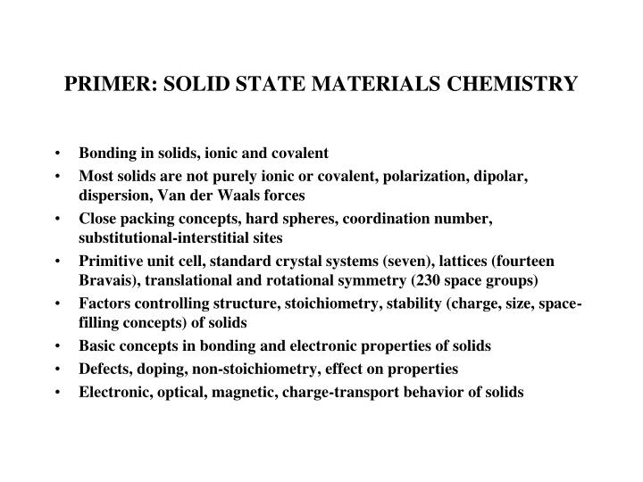 PRIMER: SOLID STATE MATERIALS CHEMISTRY