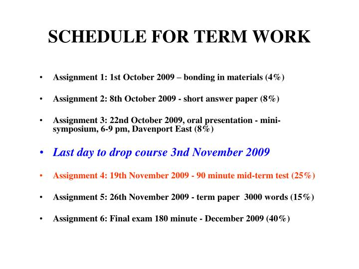SCHEDULE FOR TERM WORK