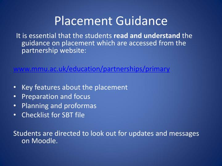 Placement Guidance