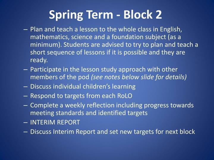 Spring Term - Block 2