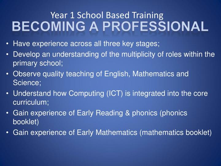 year 1 school based training
