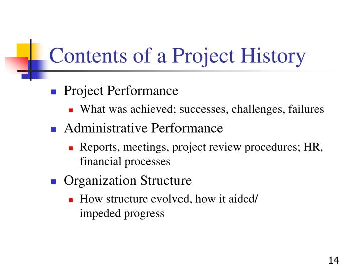 Contents of a Project History