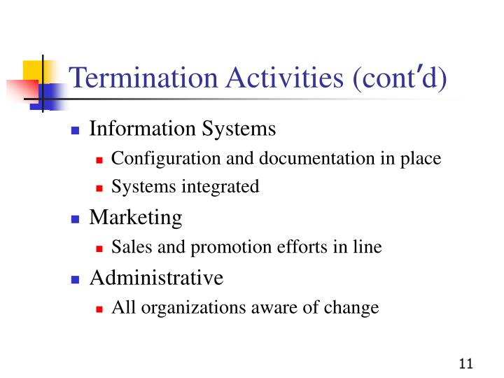 Termination Activities (cont