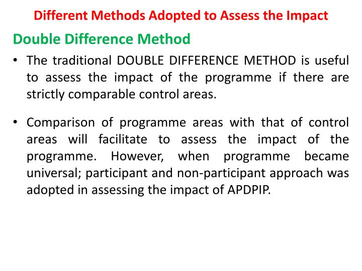 Different Methods Adopted to Assess the Impact