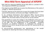 mini mid term appraisal of apdpip