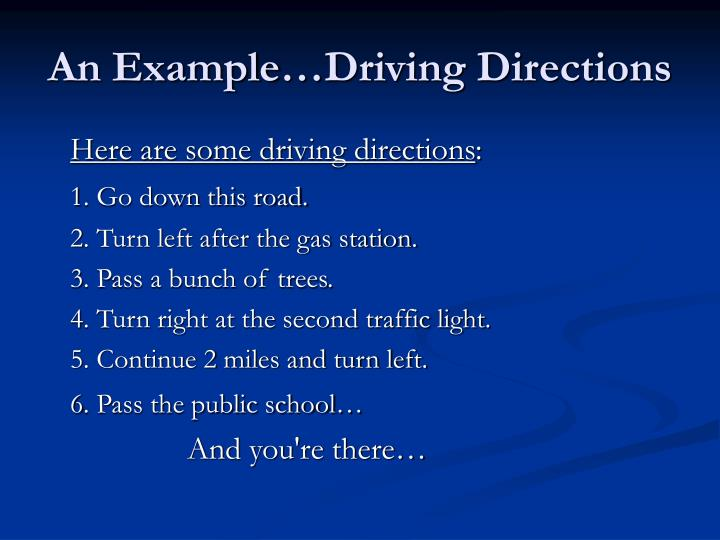 An Example…Driving Directions