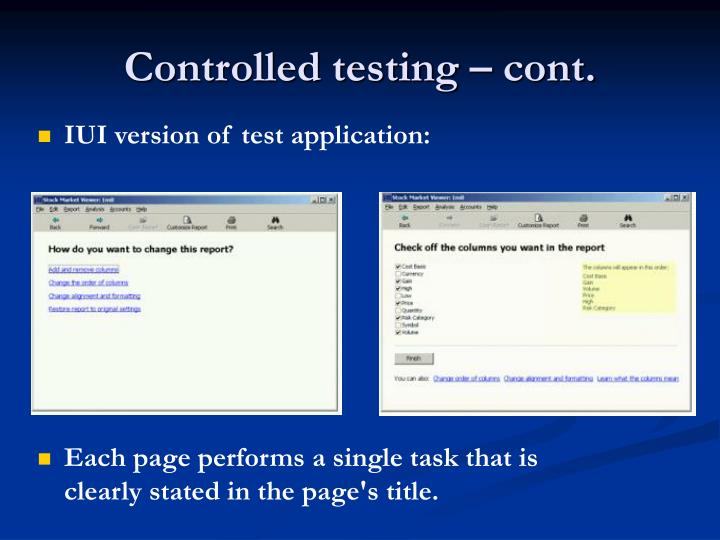 Controlled testing – cont.