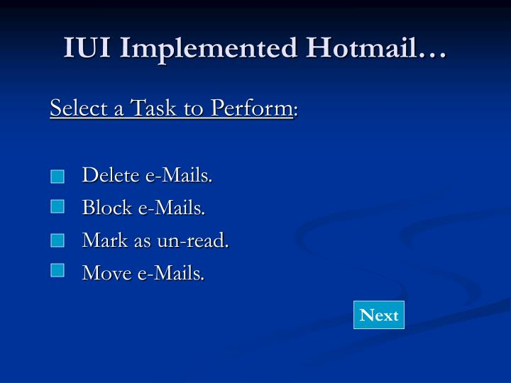 IUI Implemented Hotmail…
