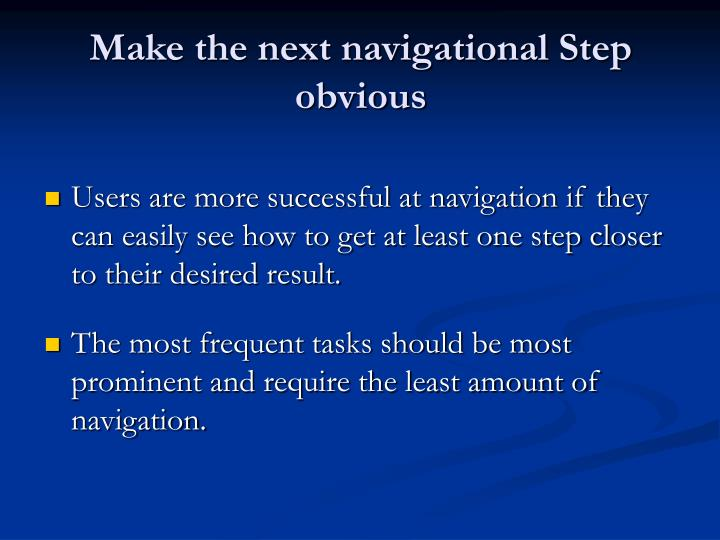 Make the next navigational Step obvious