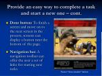 provide an easy way to complete a task and start a new one cont