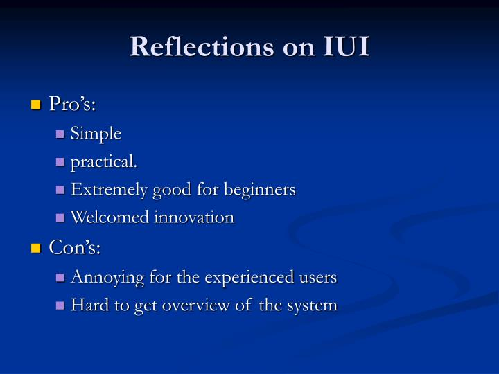 Reflections on IUI