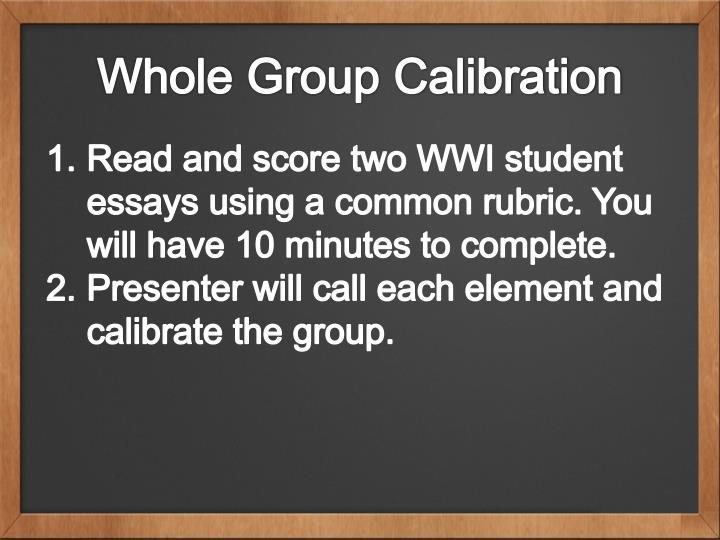Whole Group Calibration