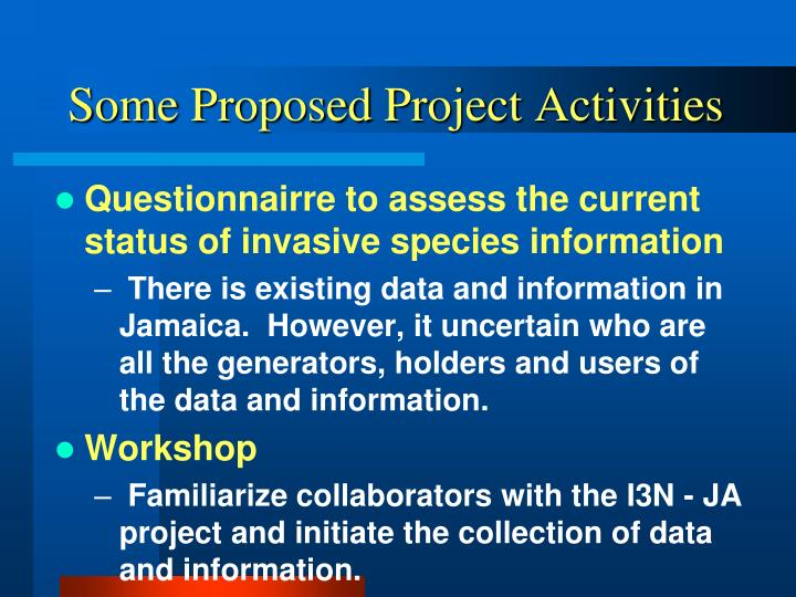 Some Proposed Project Activities