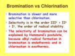 bromination vs chlorination