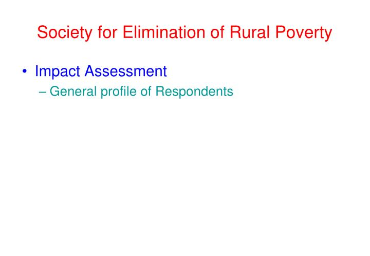 society for elimination of rural poverty