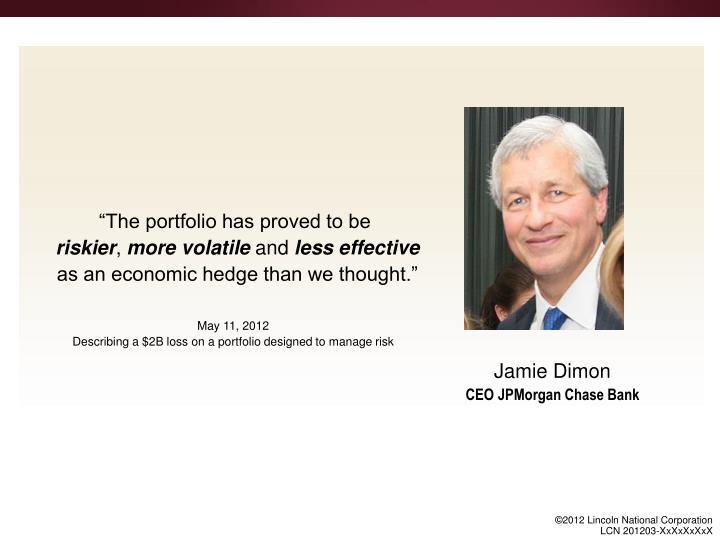 """The portfolio has proved to be"