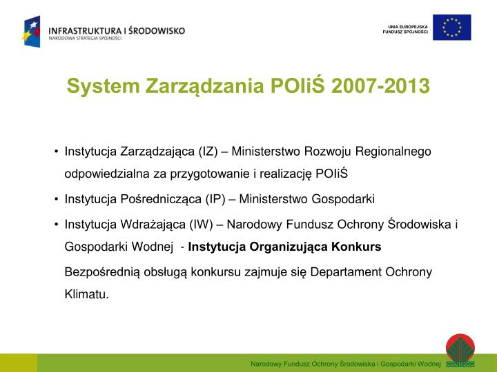 System Zarządzania POIiŚ 2007-2013