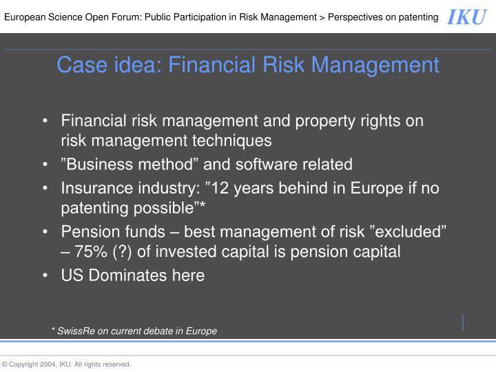Case idea: Financial Risk Management