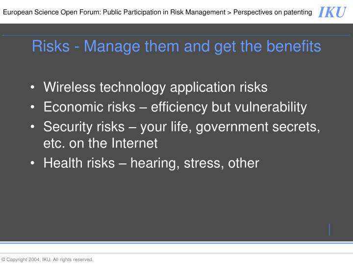 Risks - Manage them and get the benefits