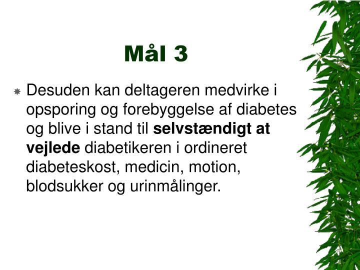 Mål 3