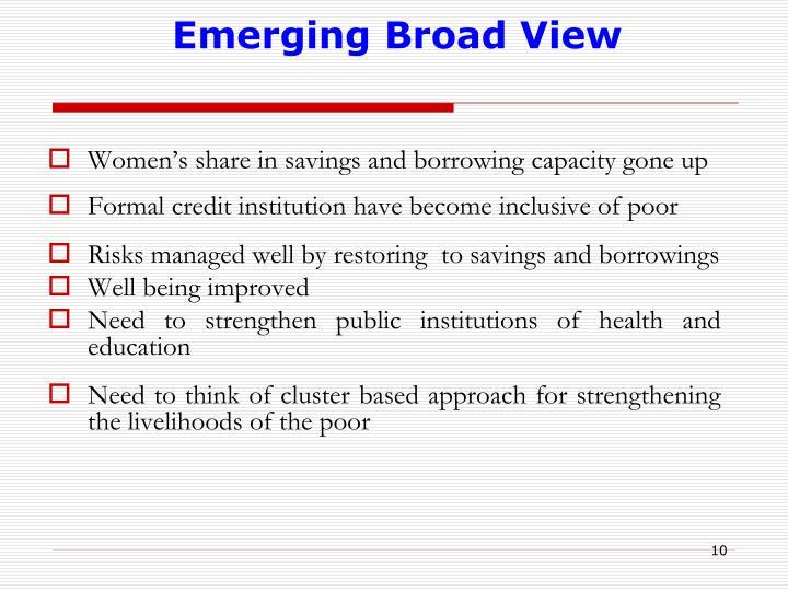 Emerging Broad View