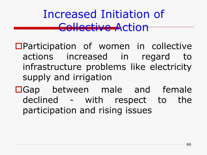 Increased Initiation of Collective Action
