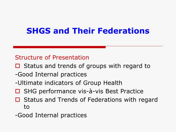 SHGS and Their Federations
