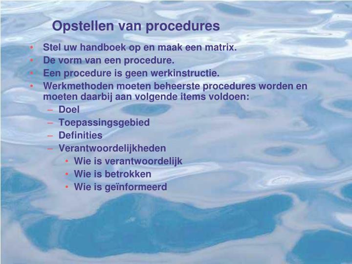 Opstellen van procedures