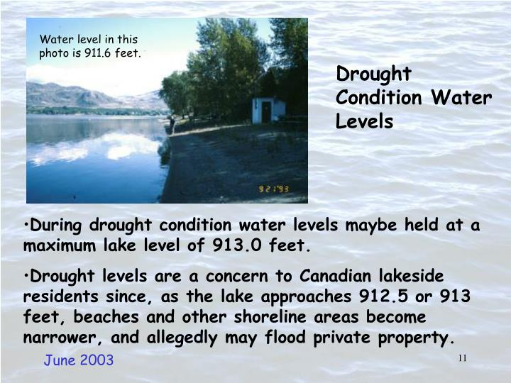Water level in this photo is 911.6 feet.