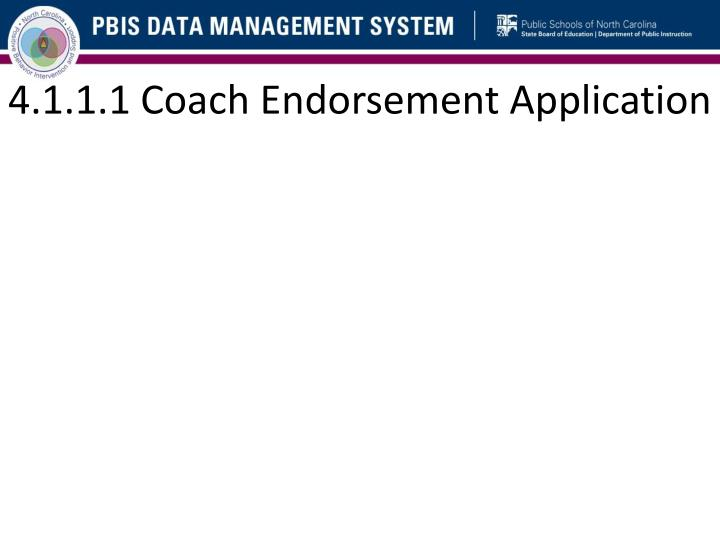 4.1.1.1 Coach Endorsement Application