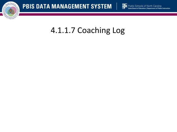 4.1.1.7 Coaching Log