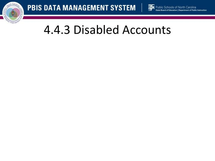 4.4.3 Disabled Accounts