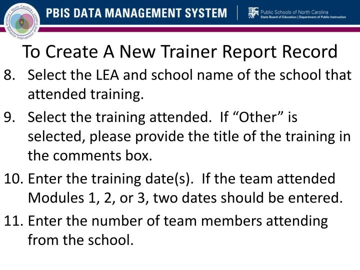 To Create A New Trainer Report Record