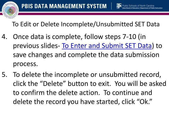 To Edit or Delete Incomplete/Unsubmitted SET Data