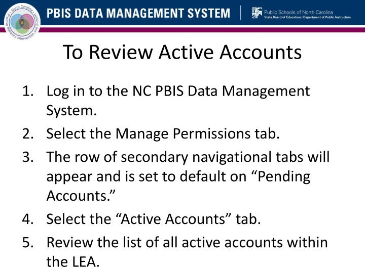 To Review Active Accounts