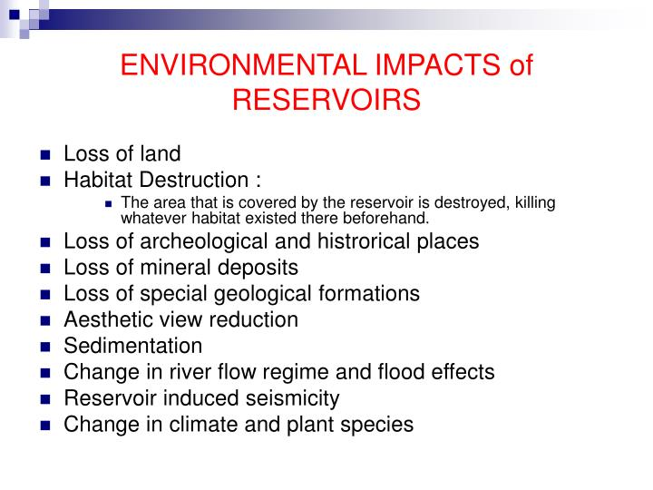 ENVIRONMENTAL IMPACTS of RESERVOIRS