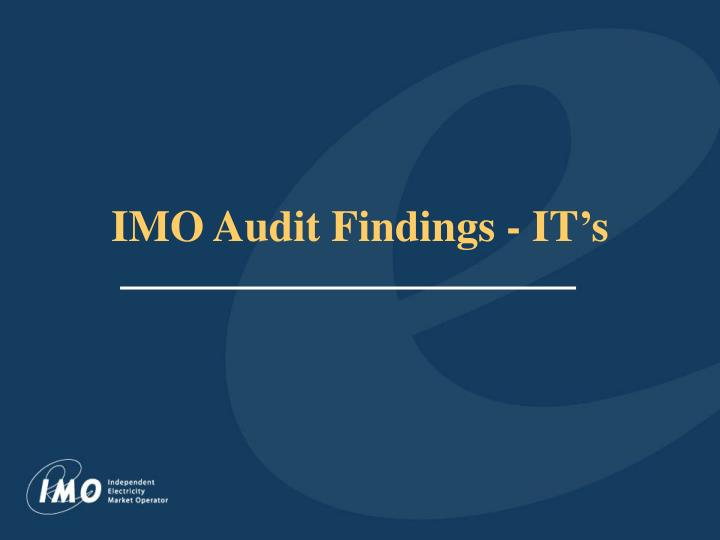 imo audit findings it s
