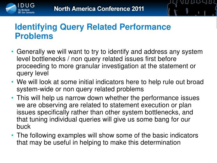 Identifying Query Related Performance Problems