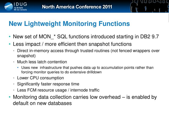 New Lightweight Monitoring Functions