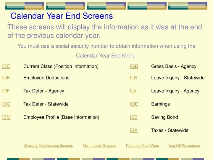Calendar Year End Screens