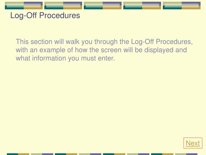 Log-Off Procedures