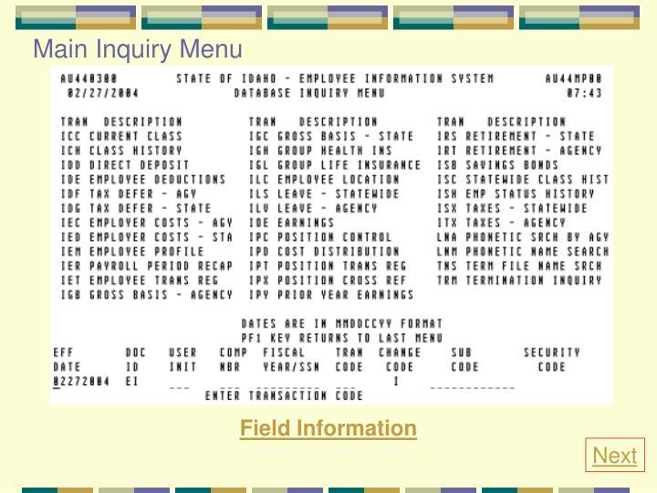 Main Inquiry Menu