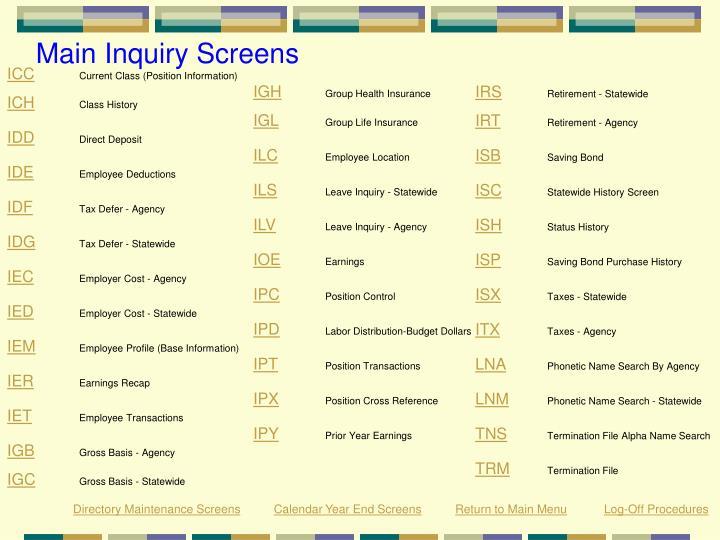 Main Inquiry Screens