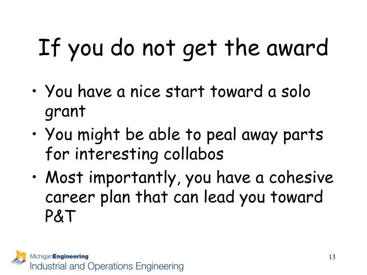 If you do not get the award