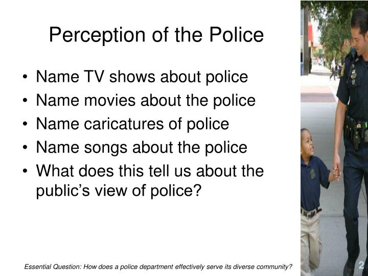 Perception of the Police